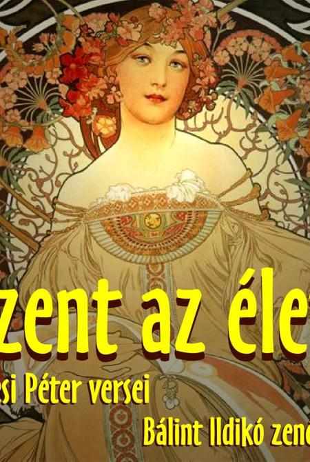 SZENT AZ ÉLET (zenei CD)